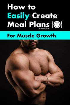 Use these 5 proven meal planning steps to finally start growing muscle. Change your diet today and transform your physique! Bodybuilding Meal Plan, Vegan Bodybuilding, Bodybuilding Recipes, Bodybuilding Workouts, Bodybuilding Motivation, Female Bodybuilding, Muscle Food, Muscle Fitness, Gain Muscle