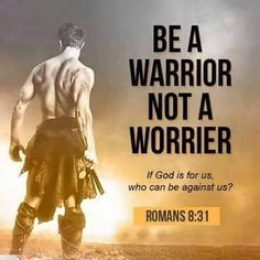Romans 8:31 (NKJV) - What then shall we say to these things? If God is for us, who can be against us?