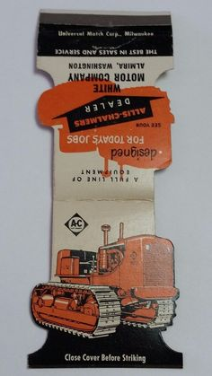 ALLIS-CHALMERS DEALER WHITE MOTOR CO. ALMIRA WA #JEWELITE To order your business' own branded #matches GoTo www.GetMatches.com or Call 800.605.7331 to place your order Today!