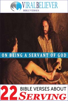 Being a servant is a major theme in the Bible. These Bible verses about serving will help you to develop a servant's heart towards…