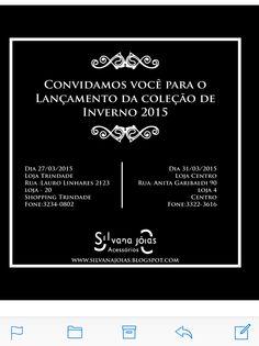Venha saborear um delicioso coquetel e conferir a nova coleção outono-inverno 2015 Silvana jóias Acessórios.
