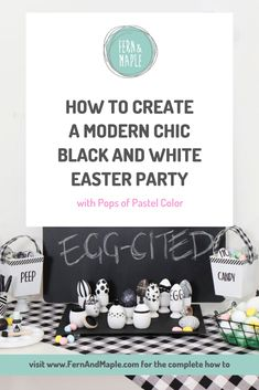 Because Easter is traditionally one of the most colorful holidays, creating an Easter celebration without relying heavily on color was one of the toughest challenges yet. But, I did it, and even included some pops of pastel color with bold patterns. Come on over to Fern and Maple www.fernandmaple.com to see how to create your very own black and white Easter party.