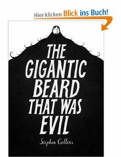 The Gigantic Beard That was Evil: Amazon.de: Stephen Collins: Englische Bücher