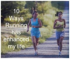 How Running Enhances Lives
