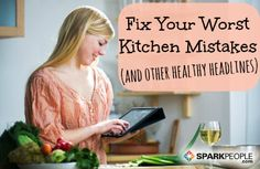 How to Fix 17 Basic Cooking Mistakes