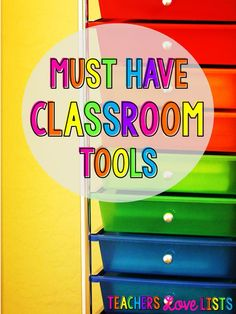 Must Have Classroom Tools - great list of things every teacher should have!