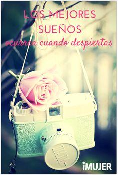 #Frases Los mejores #sueños ocurren cuando despiertas.