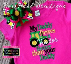 My Daddy drives a Tractor better than your daddy.. I need this for baby weitl but with a red tractor!!! clever-baby-pins