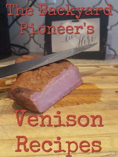 The Backyard Pioneer's Venison Recipes - The Backyard Pioneer How To Cook Venison, Venison Meat, Venison Recipes, Grilling Recipes, Cooking Recipes, Smoker Recipes, Sausage Recipes, Deer Recipes, Wild Game Recipes