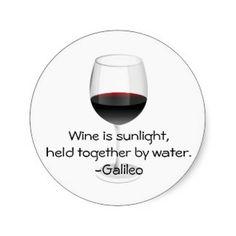 Galileo Wine Quote Round Stickers