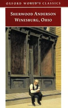 Winesburg, Ohio   ~240 pages