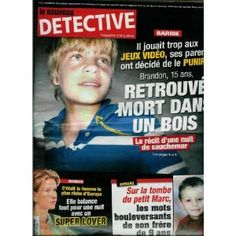 Le Nouveau Détective - n°1365 - 12/11/2008 - Barrie : Brandon, 15 ans, retrouvé mort dans un bois [magazine mis en vente par Presse-Mémoire]