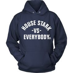 House Stark vs Everybody - Hoodie