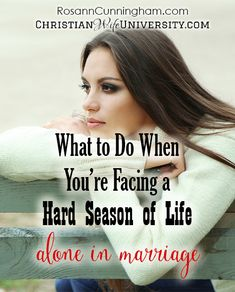 What to Do When You're Facing a Hard Season of Life Alone in Marriage