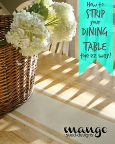 How To Strip Your Dining Room Table the EZ Way!