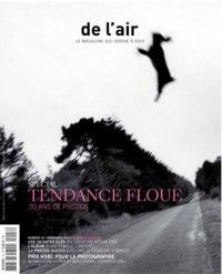 de l'air #47 : Tendance Floue : 20 ans de photos