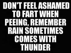 Tagged with funny, lol, pee, yeah, thunder; Deep inside we are gods of thunder Haha Funny, Hilarious, Funny Stuff, Funny Gym, Funny Pranks, Toilet Quotes, Funny Images, Funny Pictures, Me Quotes