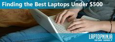 Finding-the-Best-Laptops-Under-$500