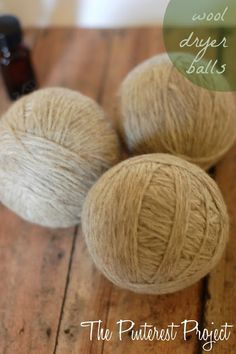 """The Pinterest Project: DIY Wool Dryer Balls -- """" What are wool dryer balls?    These fun little things go into your dryer, helping to reduce energy and drying time.  They eliminate the need to buy chemical laden dryer sheets, thus saving you money!"""""""