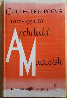 1953 Archibald MacLeish, Collected Poems 1917-1952 (Pulitzer Prize for Poetry)