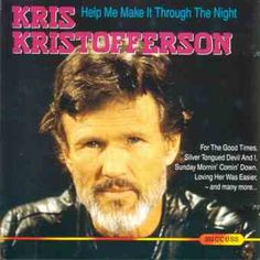 Kris Kristofferson - Help Me Make It Through The Night at Discogs Nights Lyrics, Kris Kristofferson, Military Careers, Make It Through, Help Me, Good Times, Love Her, First Love, Musicals
