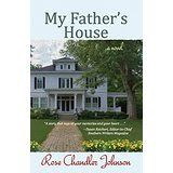 Fiction Review: In My Father's House, by Rose Chandler Johnson. Giveaway for a limited time!