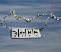 TeAcHEr periodic table necklace!!!