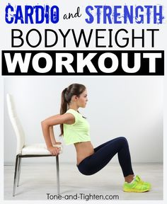 Total-body shredder! Cardio strength bodyweight workout on Tone-and-Tighten.com