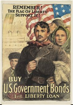 Remember! The flag of liberty -- support it! Buy U.S. government bonds, 3rd Liberty Loan by Boston Public Library, via Flickr