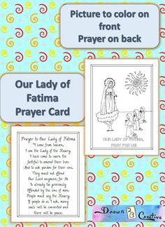 A free printable Our Lady of Fatima Prayer card with a picture to color on one side and the Our Lady of Fatima Prayer on the other side.