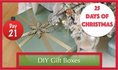 How To Beautifully Wrap Gift Boxes With Lids | 21st Day of Christmas 2015!