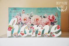home floral home words by dreammachineworks. www.dreammachineworks.com