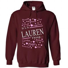 Its A LAUREN Thing - #pullover #short sleeve shirts. HURRY: => https://www.sunfrog.com/Names/Its-A-LAUREN-Thing-7554-Maroon-41380100-Hoodie.html?60505
