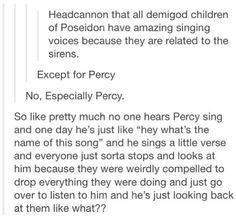 Percy's awesome singing