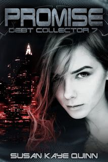 Lola's Reviews: Review: Promise (Debt Collector #7) by Susan Kaye Quinn