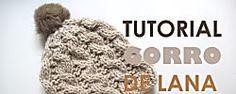 Tutorial de lana: tejamos un gorro trenzado