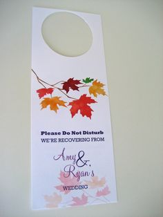 Autumn Leaves Wedding Door Hanger | Fall Wedding Favor Idea by Designed By M.E. Stationery http://www.designedbymestationery.com/wedding-door-hangers/autumn-leaves-wedding-door-hangers-set-of-10