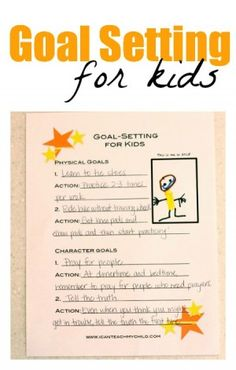 Goal Setting for Kids (free printable) from Jenae at I Can Teach My Child!