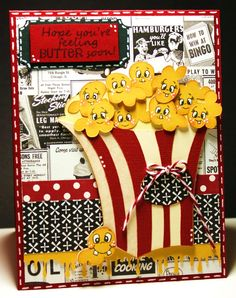Hope your feeling BUTTER soon.  Created by Scrappin With my Bug  Peachy Keen Stamps  and County Fair Cricut cartridge