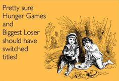 Hunger Games and Biggest Loser