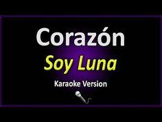CORAZÓN (Karaoke Version) - Soy Luna (Con letra) - YouTube