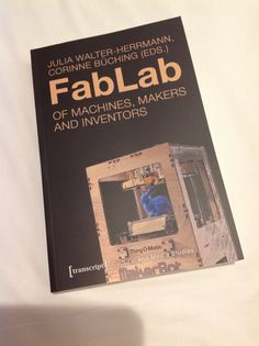 FabLabof machines, makers and inventors