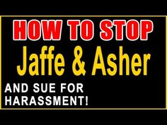 Stop Jaffe & Asher! — Sue for Harassment — Recover Money — Call 855-301-...
