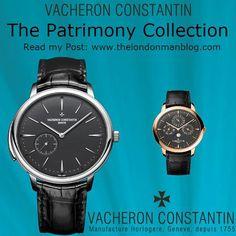 Read our Post about @vacheronconstantin Patrimony Collection #vacheronconstantin #watches #jewelry #fashion #fashionista #fashionaddict #fashionblog #fashionblogger #fashiondiaries #lifestyle #lifestyleblogger #blogger #menswear #mensfashion #style...