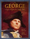 George: George Washington, Our Founding Father by Frank Keating « Picture This! Teaching with Picture Books