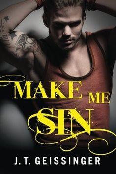 Read Online Make Me Sin (Bad Habit) J.T. Geissinger Ebooks Make Me Sin (Bad Habit) Make Me Sin (Bad Habit) from J.T. Geissinger J.T. Geissinger Ebook: Make Me Sin (Bad Habit)