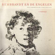 Simon Vestdijk, Rembrandt en de engelen. Twaalf gedichten en een acrostichon, 1956. Ook Gerard den Brabander bracht een dichtbundel op Rembrandt uit in 1956.