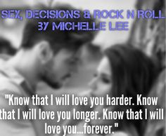 *..HEA Bookshelf..*: SEX, DECISIONS & ROCK N ROLL by @michelleleebook - #REVIEW