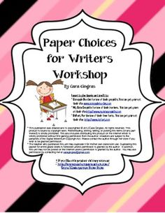 Paper Choices for Writing Workshop and Writing Center - These are the paper choices that I use in my class for Writer's Workshop and Writing Center. The students love being able to choose their own paper. $