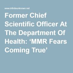 Former Chief Scientific Officer At The Department Of Health: 'MMR Fears Coming True'